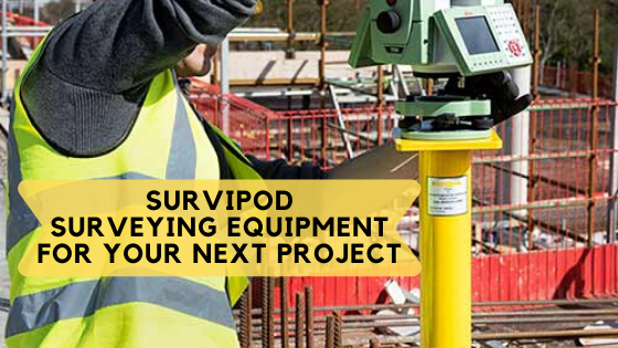 Survipod Surveying Equipment